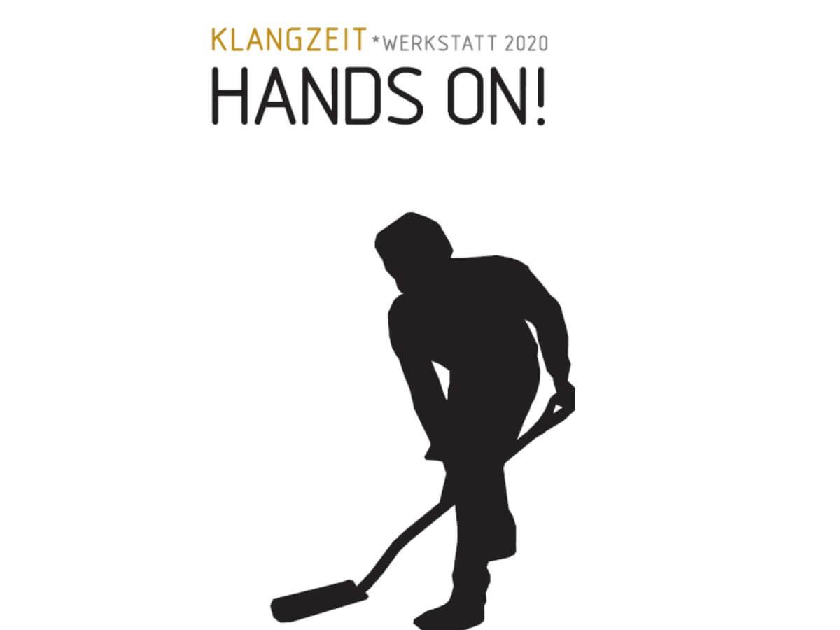 Klangzeit*Werkstatt 2020: Hands on!